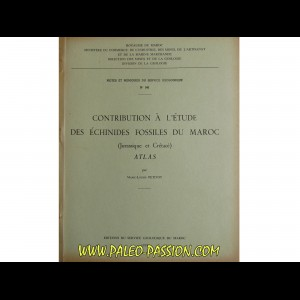 CONTRIBUTION A L ETUDE DES ECHINIDES FOSSILES DU MAROC (jurassique et cretacé) ATLAS